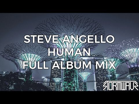 Steve Angello - HUMAN [Full Album Mix]