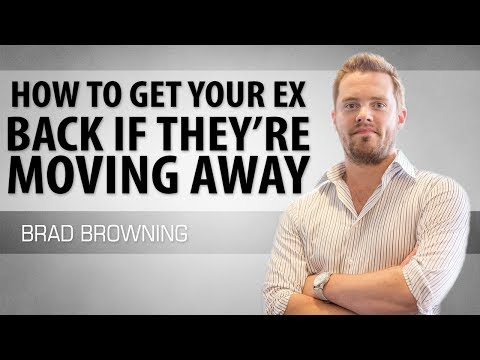 How To Get Your Ex Back If They're Moving Away (Move Fast!)