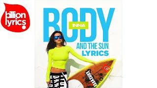 Скачать INNA Body And The Sun Lyrics Video