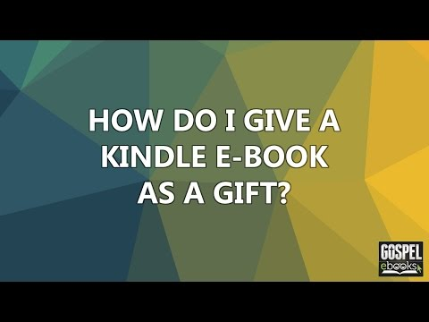 How Do I Give A Kindle Book As A Gift?