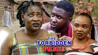 "New Movie Alert ""THE FORBIDDEN PRICE"" Season 1&2 - (Mercy Johnson) 2019 Latest Nollywood Epic Movie"