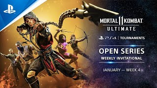 Mortal Kombat 11 : Weekly Invitational NA : PS4 Tournaments Open Series