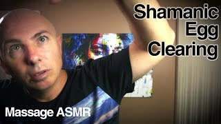 Shamanic Egg Clearing ASMR Role Play - Whispering & Inaudible Sounds