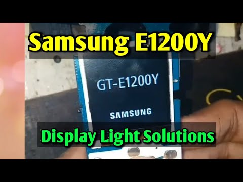 Samsung GT E1200Y Display or LCD Light Solutions