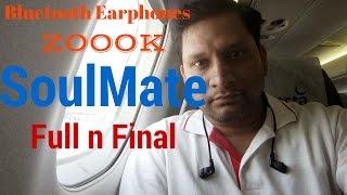 [Hindi - हिन्दी] Zoook Soulmate Bluetooth Earphones Ful n Final Review