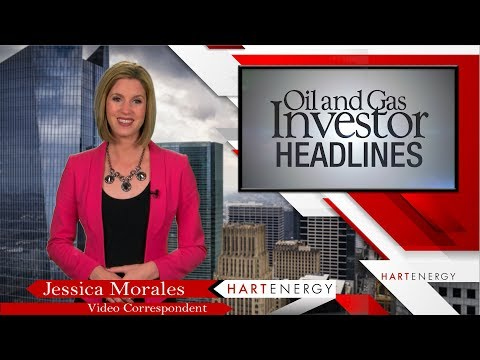 Headlines by Oil and Gas Investor Week of 12 14 17