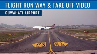 Guwahati Airport Flight Run Way and Take Off  Video [ Lokpriya Gopinath Bordoloi Int Airport ]