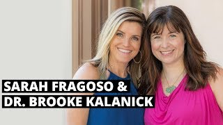 Sarah Fragoso & Dr. Brooke: Hormone Disruptors & What To Do When You Feel Hangry