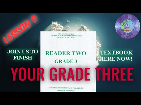 Lesson 9: Myanmar Class Three English Textbook | By Rohingya Preparatory Academy