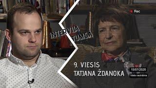 INTERVIJA TUMSĀ / 9. EPIZODE / EIROPAS PARLAMENTA DEPUTĀTE TATJANA ŽDANOKA