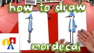 How To Draw Mordecai