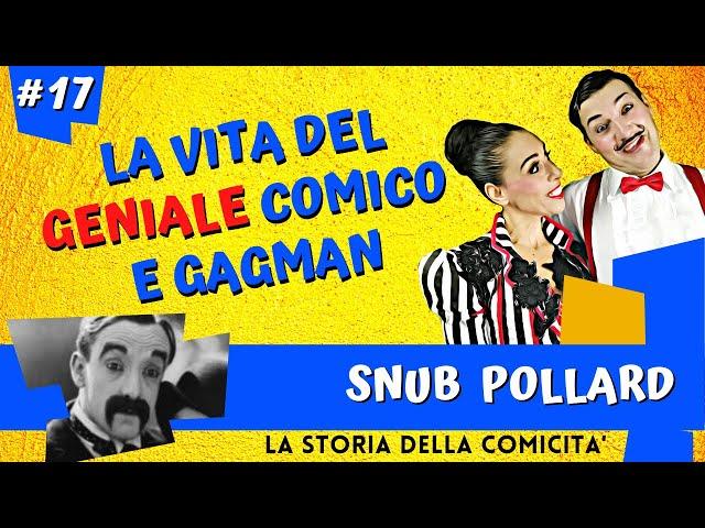 SNUB POLLARD - STORIA DELLA COMICITà videodocumentario