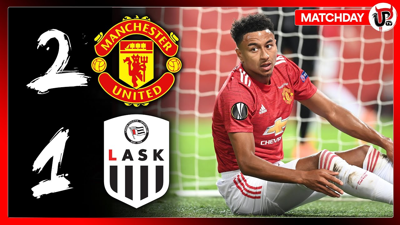 Manchester United 2-1 Lask