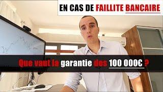 En cas de faillite bancaire: que vaut la garantie des 100 000 euros ?