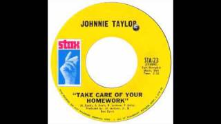 Watch Johnnie Taylor Take Care Of Your Homework video