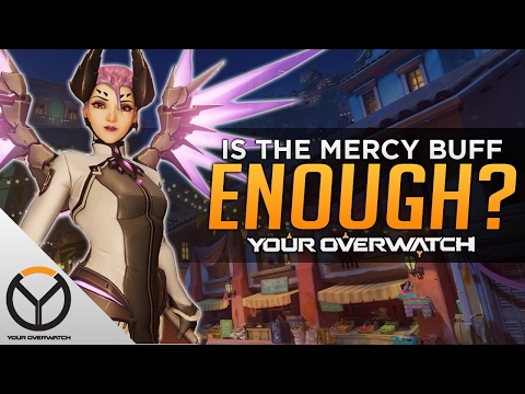 Overwatch: Is The Mercy BUFF Enough!?