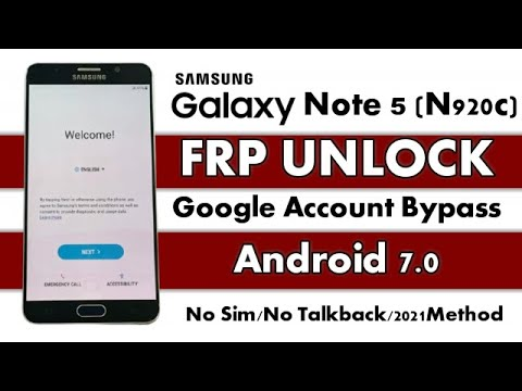 Samsung Note 5 FRP Google Account Bypass Android 7.0 New 2021 Method No Sim