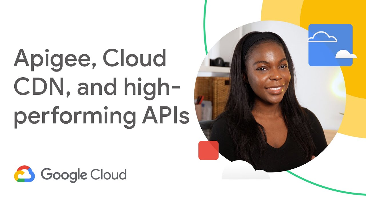 Delivering high-performing APIs with Apigee and Cloud CDN
