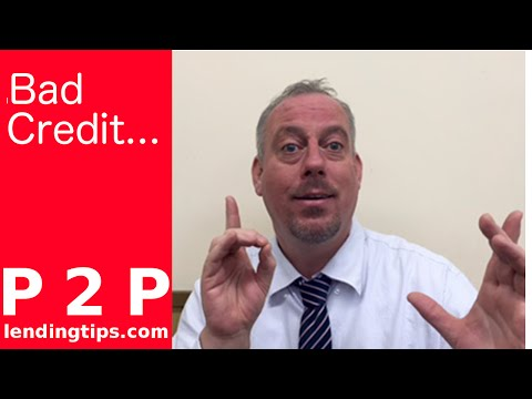 P2P Loans Bad Credit