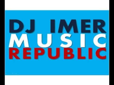 DJ IMER - Music Republic