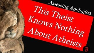 Video This Theist Knows Nothing about Atheists download MP3, 3GP, MP4, WEBM, AVI, FLV Juni 2018