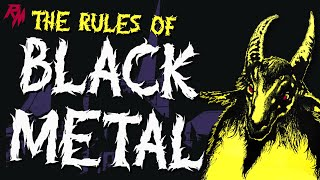 THE RULES OF BLACK METAL - 100 Rules To Live By.