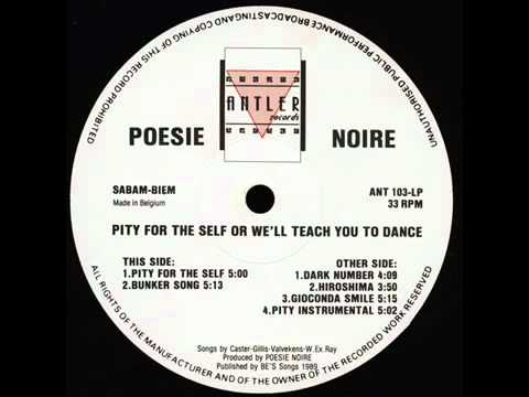 Poésie Noire - Pity For The Self