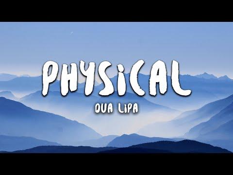 Dua Lipa - Physical (Lyrics)