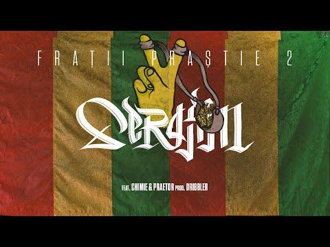 Serafim - Fratii Prastie 2 feat. Chimie & Praetor