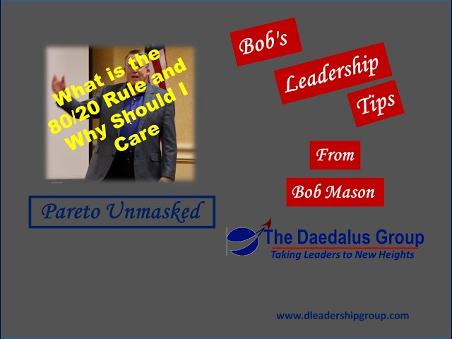What is the 80 20 Rule and Why Should I Care? Pareto Unmasked
