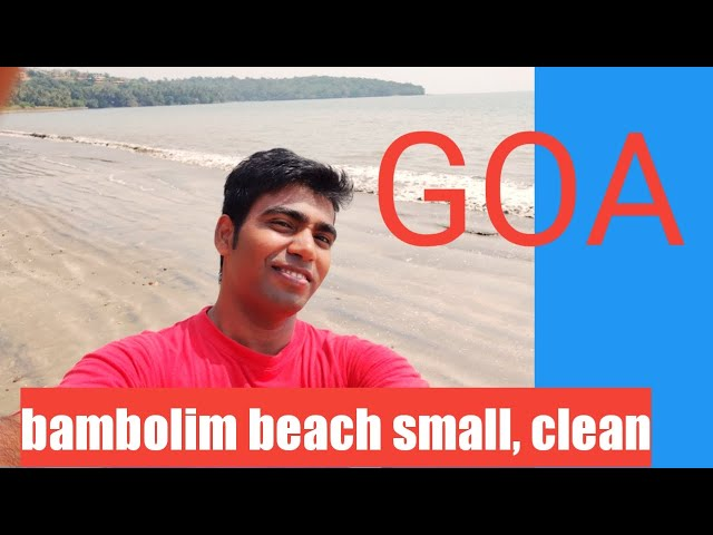 GOA BAMBOLIM BEACH # PEACEFUL & CALM Beach