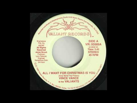 Vince Vance & The Valiants - All I Want For Christmas Is You