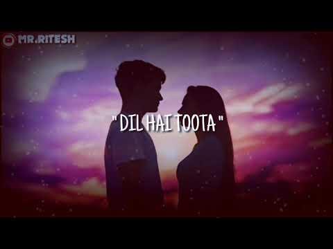 Tujhe Kitna Chahe Aur Hum Status Song Video Baat Bigdi Hai Is