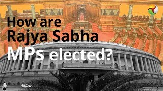 How are Rajya Sabha MPs elected? | The Federal explains |