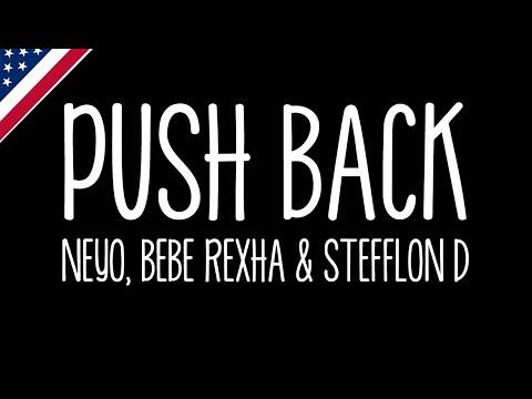 Push You Back - Ne-Yo Bebe Rexha Stefflon Don (Lyrics)