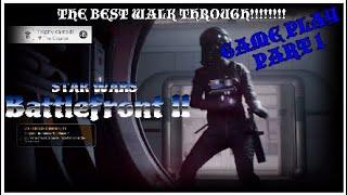 STAR WARS BATTLEFRONT 2 GAME PLAY. BEST WALK THROUGH!!!