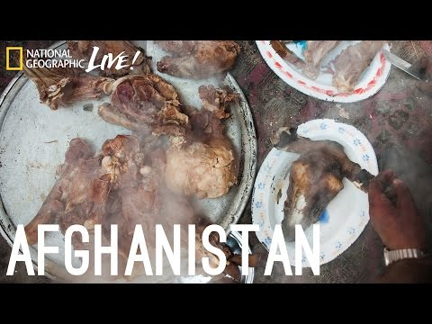 We Are What We Eat: Afghanistan - Nat Geo Live