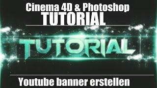Cinema4D,Photoshop: Youtube-Banner leicht erstellen [Tutorial],[German/Deutsch]