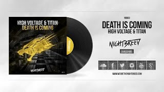 High Voltage & Titan - Death is coming (Preview)
