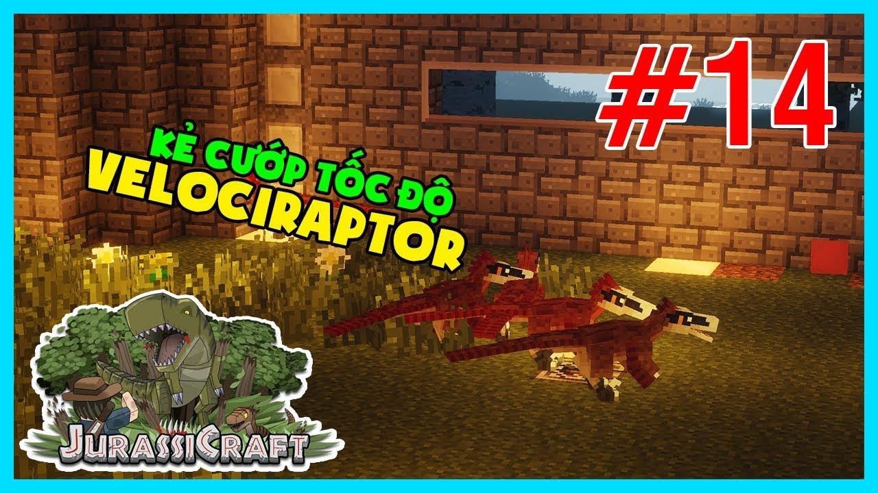 Minecraft CVKL #14 : Huấn luyện VELOCIRAPTOR - Kẻ Cướp Tốc Độ