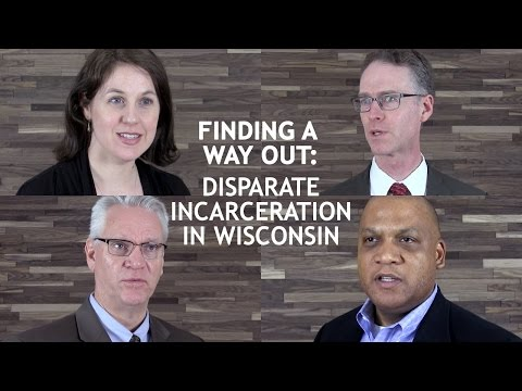 Finding a Way Out: Disparate Incarceration in Wisconsin
