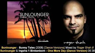 Sunlounger & Ingsha ft. Binkenborn - One More Day (Dance Version) // Sunny Tales [ARMA155-2.11]