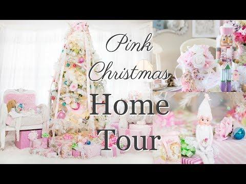 🎄PINK CHRISTMAS HOME TOUR 🎄