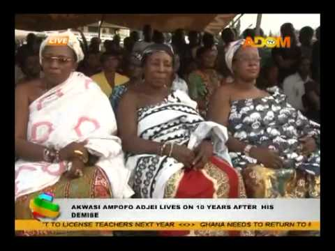 Akwasi Ampofo Adjei Lives on 10 years after His Demise
