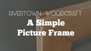 A Simple Picture Frame