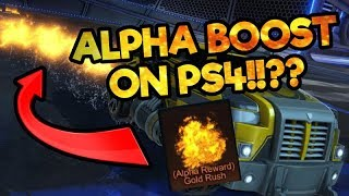 How To Get *ALPHA BOOST* on PS4 and XBOX ONE!! (Rocket League Tips)