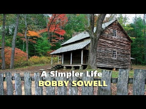 Bobby Sowell  - A Simpler Life