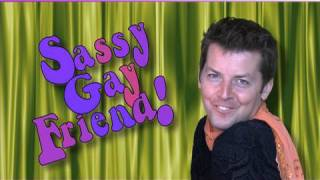 SASSY GAY FRIEND - Romeo & Juliet