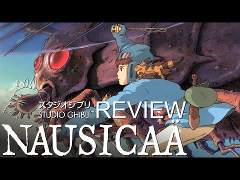 Ghibli Review - Nausicaä of the Valley of the Wind - 風の谷のナウシカ
