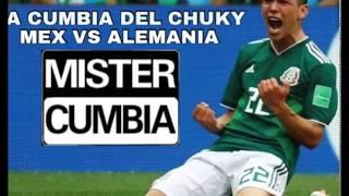 LA CUMBIA DEL CHUKY MEX VS ALEMANIA